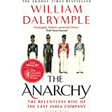 The Anarchy: The Relentless Rise of the East India Company (English Edition)