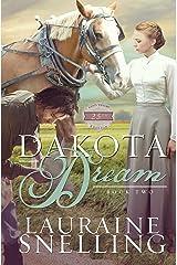 Dakota Dream (Dakota Series Book 2) Kindle Edition