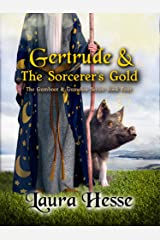 Gertrude & The Sorcerer's Gold (a funny cozy mystery for animal lovers & treasure seekers) (The Gumboot & Gumshoe Book 4) Kindle Edition