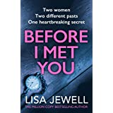 Before I Met You: From the number one bestselling author of The Family Upstairs