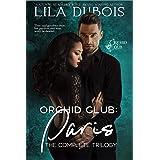 Orchid Club: Paris: The Complete Trilogy