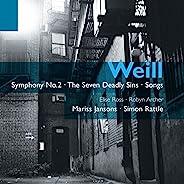 Weill: Symphony No.2, Seven Deadly Sins Etc.