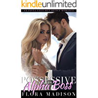 Possessive Alpha Boss: An OTT Office Romance (Possessive Bil…