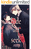 hide and seek<1> (たろまろノベル 青屋)