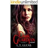 DARK GUARDIAN CRAVED (The Children Of The Gods Paranormal Romance Book 12)