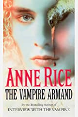 The Vampire Armand: The Vampire Chronicles 6 Kindle Edition
