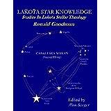 Lakota Star Knowledge: Studies In Lakota Stellar Theology