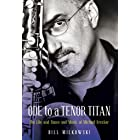 Ode to a Tenor Titan: The Life and Times and Music of Michael Brecker