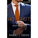 HOTSHOT MD - Irresistible (Book 6): A cocky doctors love story