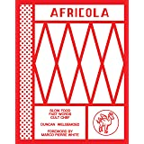 Africola: Slow food fast words cult chef