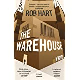 The Warehouse: A brilliantly imagined, thought-provoking and exciting Orwellian thriller