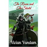 The Raven and The Shield (Children of the Norse Book 1)