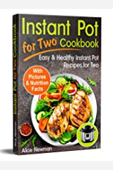 Instant Pot for Two Cookbook: Easy and Healthy Instant Pot Recipes Cookbook for Two Kindle Edition
