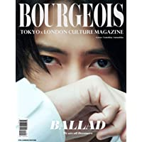 BOURGEOIS TOKYOxLONDON CULTURE MAGAZINE 5th issue 2019: 5th…