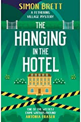 The Hanging in the Hotel (Fethering Village Mysteries Book 5) Kindle Edition