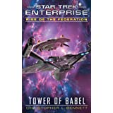 Rise of the Federation: Tower of Babel (Star Trek: Enterprise Book 16)