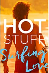 Hot Stuff: Surfing Love Kindle Edition