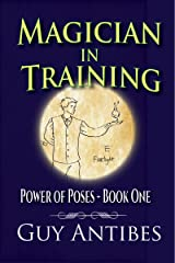 Magician In Training (Power of Poses Book 1) Kindle Edition