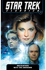 Star Trek Classics Vol. 3: Encounters with The Unknown Kindle Edition