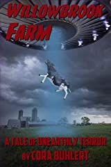Willowbrook Farm: A Tale of Unearthly Terror (The Day the Saucers Came... Book 6) Kindle Edition