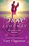 The 5 Love Languages: The Secret to Love that Lasts (English…