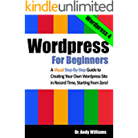 Wordpress for Beginners: A Visual Step-by-Step Guide to Crea…