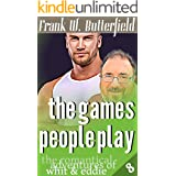 The Games People Play (The Romantical Adventures of Whit & Eddie Book 8)