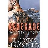 Renegade (Cascade Mountain Manhunt Book 2)