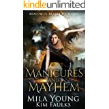 Manicures and Mayhem: A Reverse Harem Paranormal Romance (Beautiful Beasts Book 1)