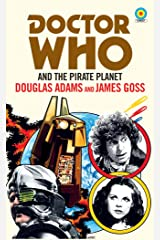 Doctor Who and The Pirate Planet (target collection) Kindle Edition