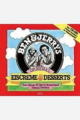 Ben & Jerry's Original Eiscreme & Dessert: Das Kulteis zum Selbermachen Paperback