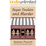 Sugar Cookies and Murder (Frosted Love Cozy Mysteries` Book 24)
