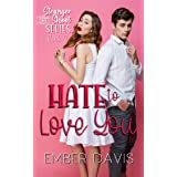 Hate to Love You (Stranger Shoot Book 3)