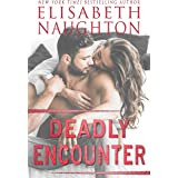 Deadly Encounter (Aegis Series)