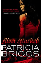 River Marked: Mercy Thompson: Book 6 Kindle Edition