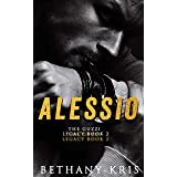 Alessio (The Guzzi Legacy Book 2)