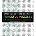 Stress Less Word Search - Peaceful Puzzles: 100 Word Search Puzzles for Fun and Relaxation