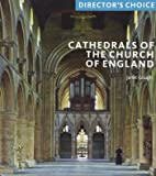 Cathedrals of the Church of England (Director's Choice)