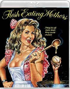 Flesh-eating Mothers [Blu-ray]