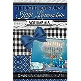 The Further Adventures of Kiki Lowenstein, Volume #18: Short Stories that Accompany the Kiki Lowenstein Mystery Series (The F