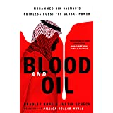 Blood and Oil: Mohammed bin Salman's Ruthless Quest for Global Power: 'The Explosive New Book'