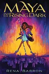 Maya and the Rising Dark Kindle Edition