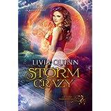 Storm Crazy: A Destiny Urban Fantasy Cozy Mystery Series (Destiny Paramortals Book 1)