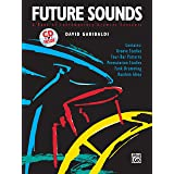 Future Sounds: A Book of Contemporary Drumset Concepts (Book & CD)