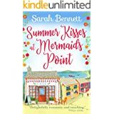 Summer Kisses at Mermaids Point: Escape to the seaside this summer with bestselling author Sarah Bennett