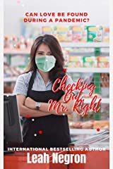 Checking Out Mr. Right: Can love be found during a pandemic? Kindle Edition