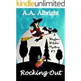 Rocking Out (A Wayfair Witches' Cozy Mystery #7)