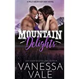 Mountain Delights (Wild Mountain Men Book 2)