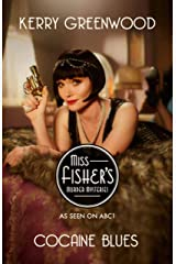 Cocaine Blues: Phryne Fisher's Murder Mysteries 1 Kindle Edition