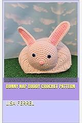 Bunny Nap Buddy Crochet Pattern Kindle Edition